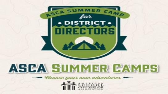District Director Summer Camp: New School Counselor Orientation