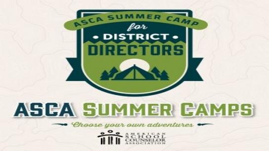 District Director Summer Camp: Districtwide Professional Development Plans