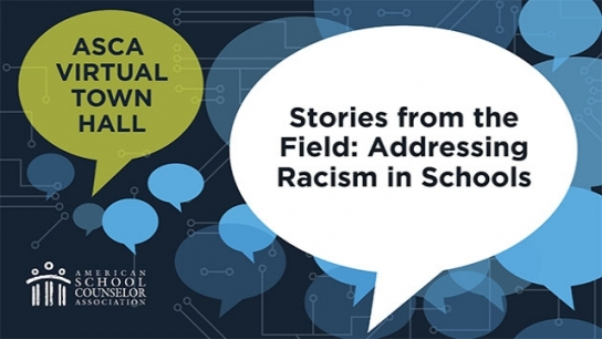 Image: ASCA Town Hall: Stories From the Field – Addressing Racism in Schools