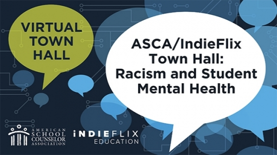 ASCA Town Hall: Racism and Student Mental Health