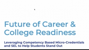 Leveraging Competency-Based Micro-Credentials and SEL to Help Students Stand Out
