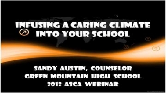 Infusing a Caring Climate Into Your School