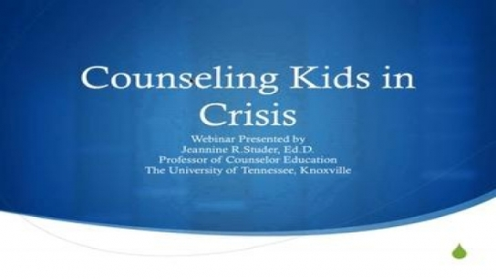 Counseling Kids in Crisis