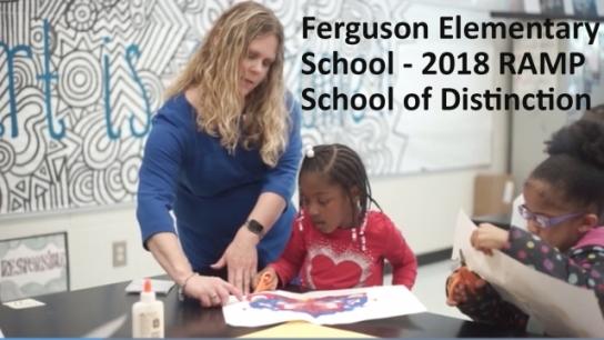 Ferguson Elementary School: 2018 RAMP School of Distinction