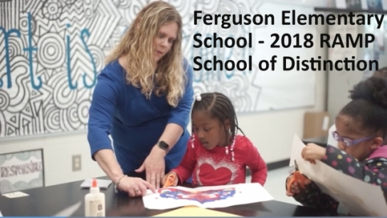 Ferguson Elementary School: 2018 RAMP School of Distinction