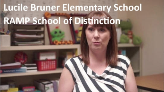 Lucile Bruner Elementary School: 2018 RAMP School of Distinction