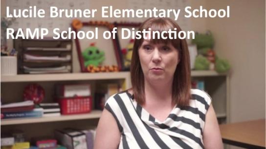 Lucile Bruner Elementary School: 2018 RAMP School of Distinction